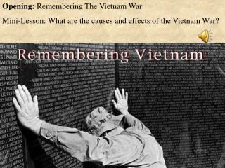 Opening:  Remembering The Vietnam War
