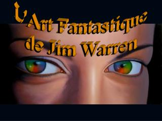LArt Fantastique  de Jim Warren