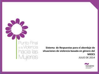 Sistema  de Respuestas para el abordaje de situaciones de violencia basada en género del MIDES
