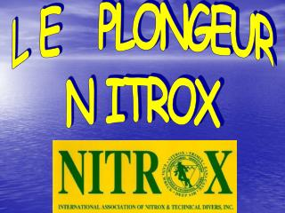 L E   PLONGEUR N ITROX