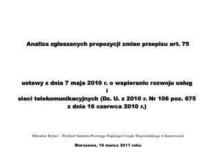 Analiza zgłaszanych propozycji zmian przepisu art. 75