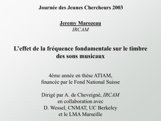 Jeremy Marozeau IRCAM