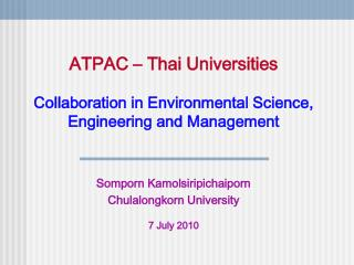 ATPAC – Thai Universities Collaboration in Environmental Science, Engineering and Management
