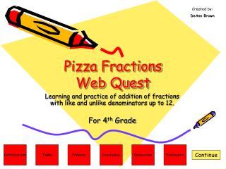 Pizza Fractions  Web Quest