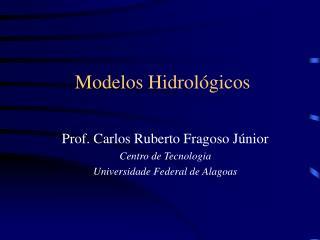 Modelos Hidrológicos