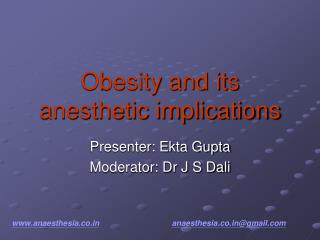 Obesity and its anesthetic implications