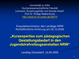 Universit t zu K ln Humanwissenschaftliche Fakult t Lehrstuhl  Erziehungshilfe und Soziale Arbeit  Prof Dr. Philipp Walk