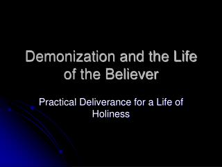 Demonization and the Life of the Believer