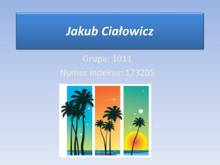 Jakub  Ciałowicz