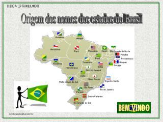Origem dos nomes dos estados do Brasil