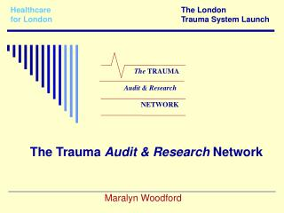 Healthcare The London for London Trauma System Launch