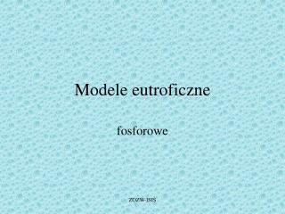 Modele eutroficzne