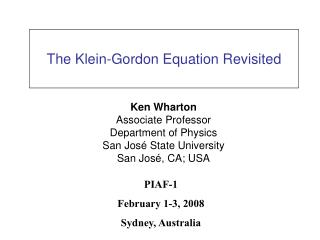 The Klein-Gordon Equation Revisited