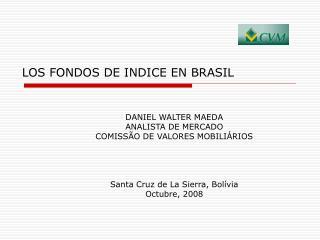 LOS FONDOS DE INDICE EN BRASIL