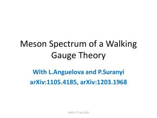 Meson Spectrum of a Walking Gauge Theory