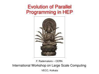 Evolution of Parallel Programming in HEP
