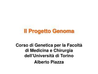 Il Progetto Genoma