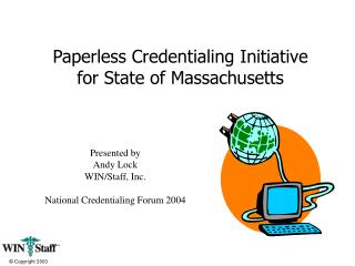Paperless Credentialing Initiative for State of Massachusetts