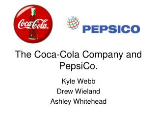 The Coca-Cola Company and PepsiCo.