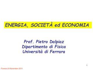 ENERGIA, SOCIETÀ ed ECONOMIA