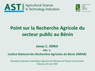 Point sur la Recherche Agricole du secteur public au Bénin