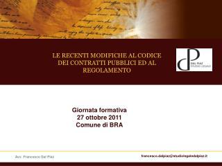 LE RECENTI MODIFICHE AL CODICE DEI CONTRATTI PUBBLICI ED AL REGOLAMENTO