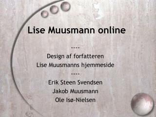 Lise Muusmann online
