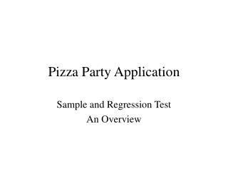Pizza Party Application