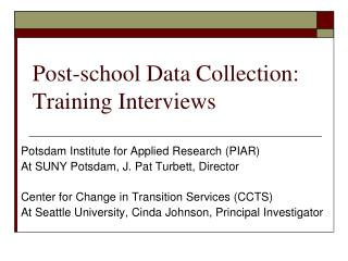 Post-school Data Collection: Training Interviews