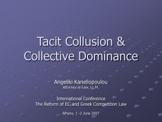 Tacit Collusion & Collective Dominance