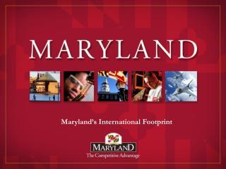 Maryland's International Footprint