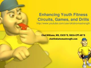 Enhancing Youth Fitness Circuits, Games, and Drills youtube