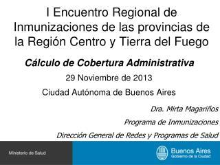 I Encuentro Regional de Inmunizaciones de las provincias de la Región Centro y Tierra del Fuego