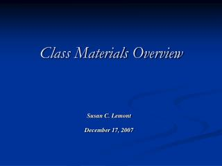 Class Materials Overview