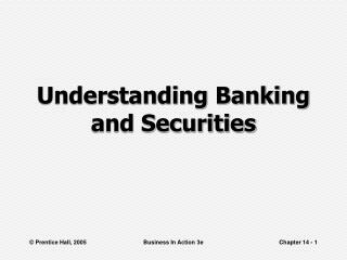 Understanding Banking and Securities