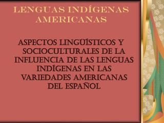 Lenguas Indígenas Americanas
