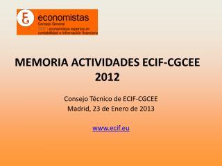 MEMORIA ACTIVIDADES ECIF-CGCEE    2012