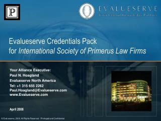 Evalueserve Credentials Pack for  International Society of Primerus Law Firms