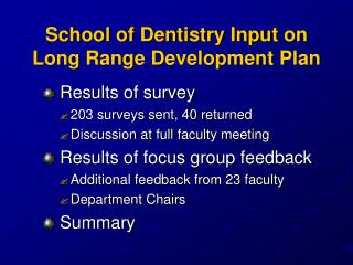 School of Dentistry Input on Long Range Development Plan