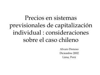 Alvaro Donoso      Diciembre 2002 Lima, Perú
