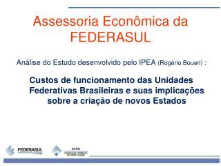 Análise do Estudo desenvolvido pelo IPEA (Rogério Boueri) :