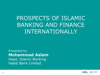 PROSPECTS OF Islamic Banking and Finance INTERNATIONALLY