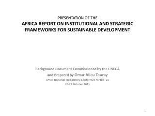 Background Document Commissioned by the UNECA  and Prepared by  Omar Alieu Touray