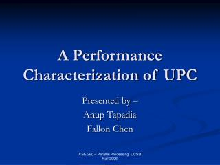 A Performance Characterization of UPC