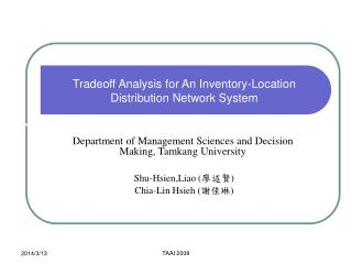 Tradeoff Analysis for An Inventory-Location Distribution Network System