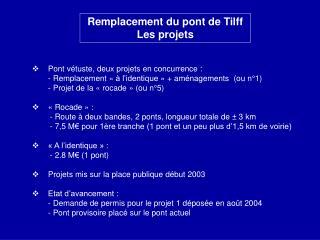 Remplacement du pont de Tilff Les projets