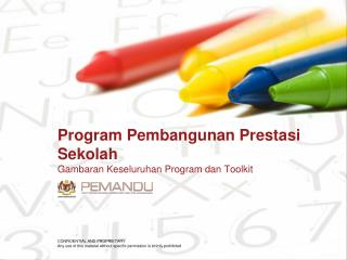 Program Pembangunan Prestasi Sekolah G ambaran Keseluruhan Program dan Toolkit