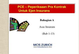 PCE – Peperiksaan Pra Kontrak  Untuk Ejen Insurans