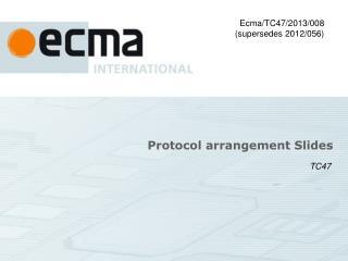 Protocol arrangement Slides
