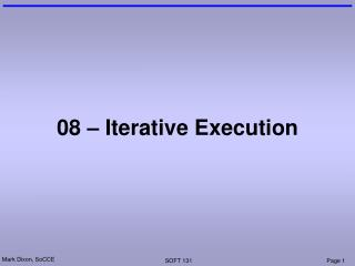 08 – Iterative Execution